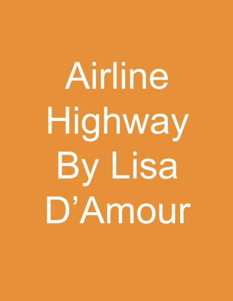 Airline Highway by Lisa D'Amour